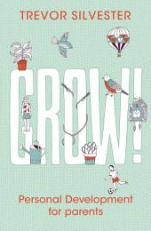 Grow!: Personal development for parents