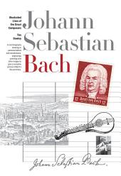 New Illustrated Lives of Great Composers: Bach