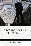 A Moment with Strangers