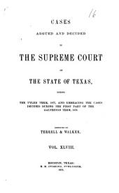 Cases Argued and Decided in the Supreme Court of the State of Texas: Volume 48