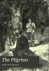 The Pilgrims: A Story of Massachusetts