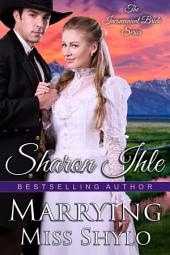 Marrying Miss Shylo (The Inconvenient Bride Series, Book 2)