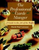 The Professional Garde Manger