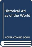 Historical Atlas Of The World Book PDF