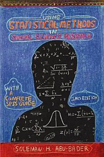 Using Statistical Methods in Social Science Research Book