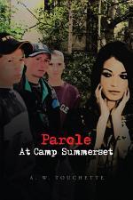 Parole at Camp Summerset