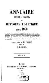 Annuaire historique universel ou histoire politique: 1850 (1851)