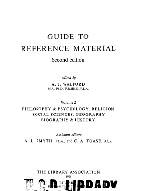Guide to Reference Material  Philosophy and psychology  religion  social sciences  geography  biography and history  assistant editors A L  Smyth and C A  Toase PDF