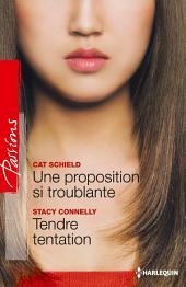 Une proposition si troublante - Tendre tentation