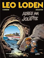 Léo Loden T03: Adieu ma Joliette