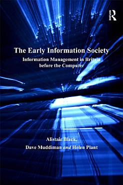The Early Information Society PDF