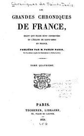 Les grandes chroniques de France: selon que elles sont conservées en l'église de Saint-Denis en France, Volume4