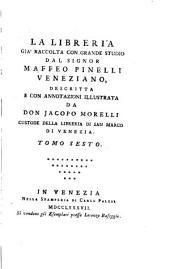 Bibliotheca Maphaei Pinelli veneti magno jam studio collecta a J. Morellio
