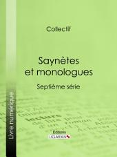 Saynètes et monologues: Septième série