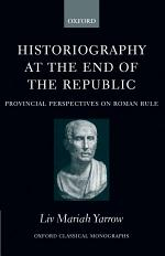 Historiography at the End of the Republic