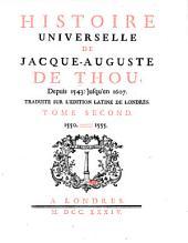 Histoire Universelle, de Jacques Auguste de Thou: Volume 2