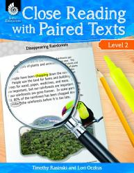 Close Reading with Paired Texts Level 2  Engaging Lessons to Improve Comprehension PDF