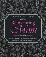 Reinventing Mom PDF