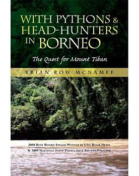 With Pythons   Head Hunters in Borneo PDF