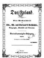 Das Inland: eine Wochenschrift für d. Tagesgeschichte Liv-, Esth- u. Kurlands, Band 23