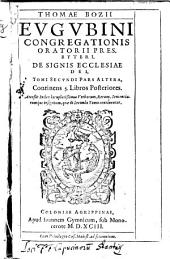 De signis Ecclesiae Dei, auctore Thoma Bozio Eugubino