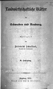 Landwirtschaftliche Blätter für Schwaben und Neuburg: Band 10