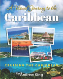 A Visual Journey to the Caribbean