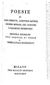 Poesie di Luigi Cerretti, Lodovico Savioli, Onofrio Minzoni, Gio. Fantoni e Salomone Fiorentino. 2. ed. coll' aggiunta di poesie di Michelagnolo Buonarroti
