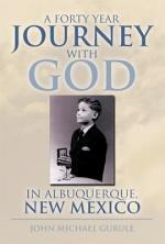 A Forty Year Journey With God In Albuquerque, New Mexico