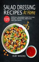 Salad Dressing Recipes At Home