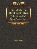 Der Moderne Denkmalkultus PDF