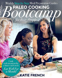 Download Paleo Cooking Bootcamp for Busy People Book