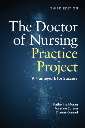 The Doctor of Nursing Practice Project