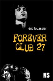 Forever club 27: Nouvelle noire