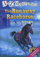 THE RUNAWAY RACEHORES(CD2장포함)(A TO Z MYSTERIES)(챕터북)