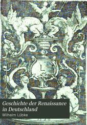 Geschichte der renaissance in Deutschland: Bände 1-2