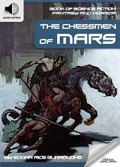 Book of Science Fiction, Fantasy and Horror: The Chessmen of Mars - AUDIO EDITION OF MYSTERY AND IMAGINATION