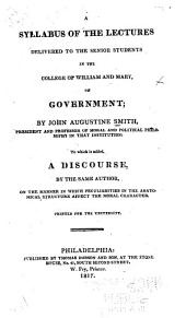 A syllabus of the lectures delivered to the senior students in the College of William and Mary: on government