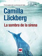 La sombra de la sirena: El libro más leído de la autora