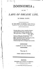 Zoonomia, Or, The Laws of Organic Life: In Three Parts, Volume 1