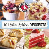 101 Blue Ribbon Dessert Recipes