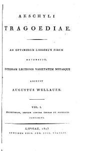 Aeschyli Tragoediae: Volumes 1-2