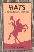 Hats and the Cowboys Who Wear Them PDF