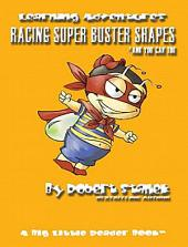 Racing Super Buster Shapes and You Can Too: Learning Skills for Preschool & Kindergarten
