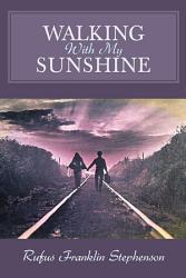 Walking With My Sunshine Book PDF
