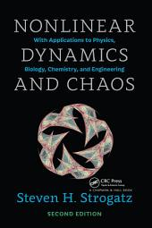 Nonlinear Dynamics and Chaos: With Applications to Physics, Biology, Chemistry, and Engineering, Edition 2