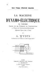 La machine dynamo-électrique: sa théorie calcul de ses éléments de construction à l'usage des constructeurs-électriciens