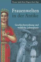 Frauenwelten in der Antike PDF