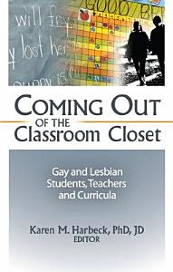 Coming Out of the Classroom Closet Book