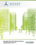 Revit 2017 Architecture Conceptual Design & Visualization - Metric Units